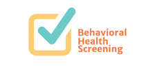 Behavioral Health Screenings